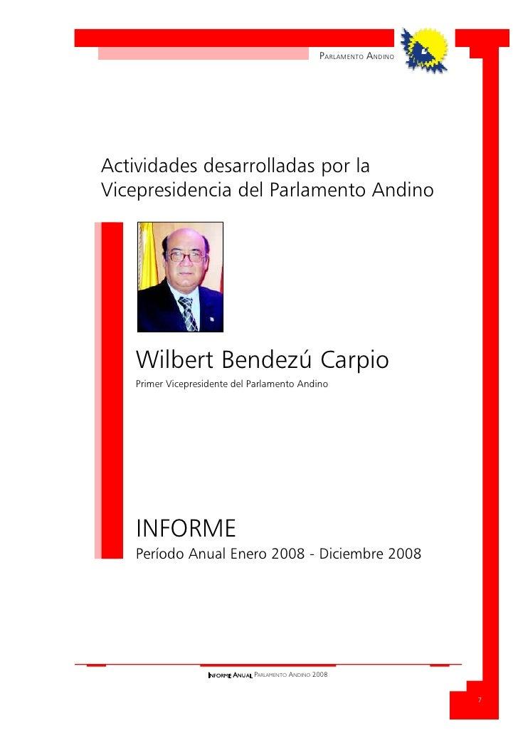 PARLAMENTO A NDINO     Actividades desarrolladas por la Vicepresidencia del Parlamento Andino        Wilbert Bendezú Carpi...