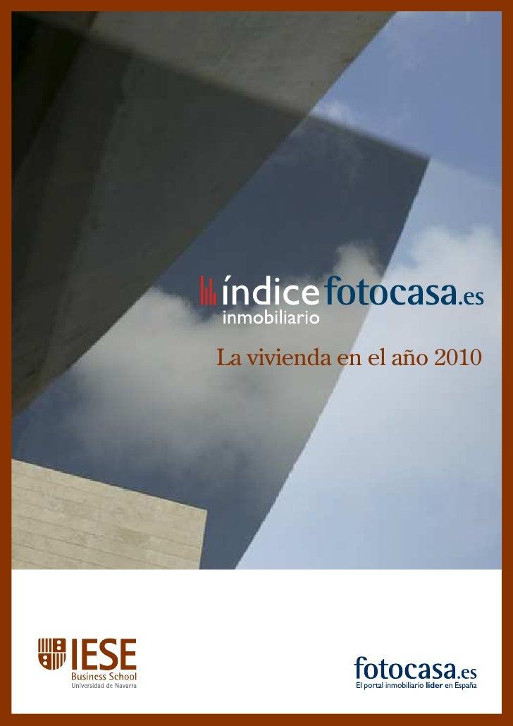 Índice Inmobiliario de fotocasa.es: La vivienda en 2010