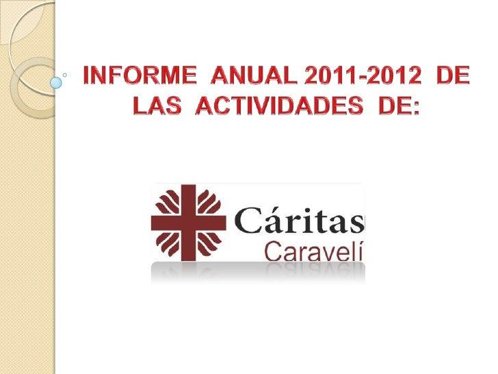 Introducción:   Cáritas Caravelí aún sigue utilizando las instalaciones de la    Parroquia de Vista Alegre, jurisdicción ...