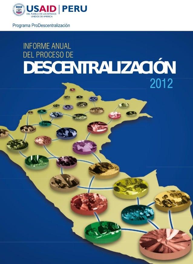 INFORME ANUALDEL PROCESO DEDESCENTRALIZACIÓN                 2012