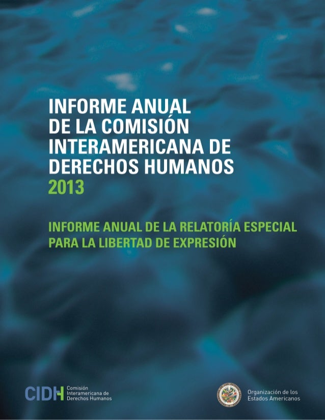 OEA /Ser.L/V/II.149 Doc. 50 31 diciembre 2013 Original: Español IINNFFOORRMMEE AANNUUAALL DDEE LLAA CCOOMMIISSIIÓÓNN IINNT...