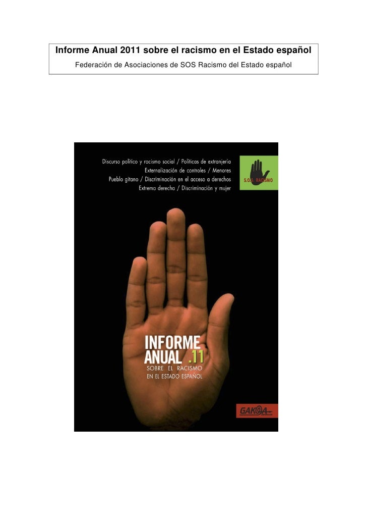 Informe Anual 2011 sobre el racismo en el Estado español    Federación de Asociaciones de SOS Racismo del Estado español