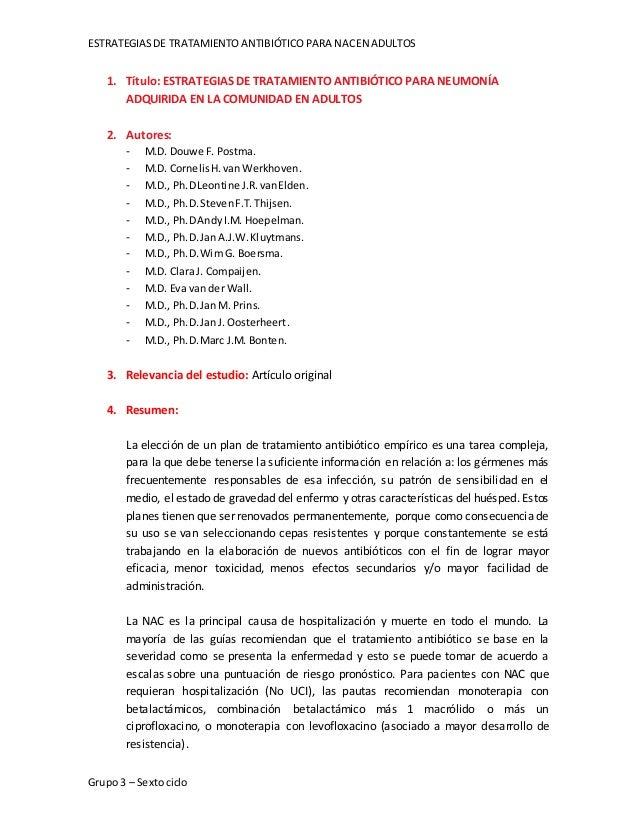 ESTRATEGIASDE TRATAMIENTOANTIBIÓTICOPARA NACEN ADULTOS Grupo 3 – Sextociclo 1. Título: ESTRATEGIAS DE TRATAMIENTO ANTIBIÓT...