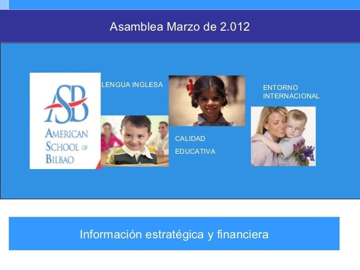 Asamblea Marzo de 2.012    LENGUA INGLESA                ENTORNO                                  INTERNACIONAL           ...