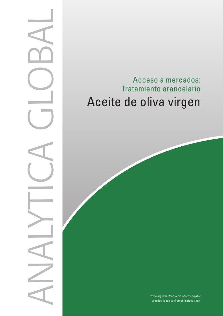 ANALYTICA GLOBAL                             Acceso a mercados:                          Tratamiento arancelario          ...