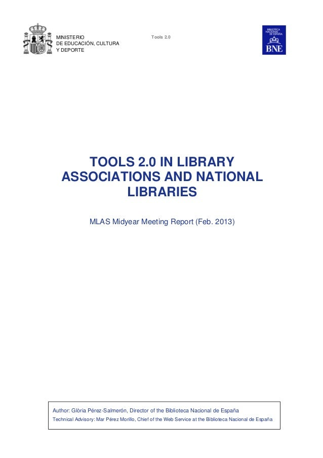 Tools 2.0 in Library Associations and National Libraries. Glòria Pérez- Salmerón