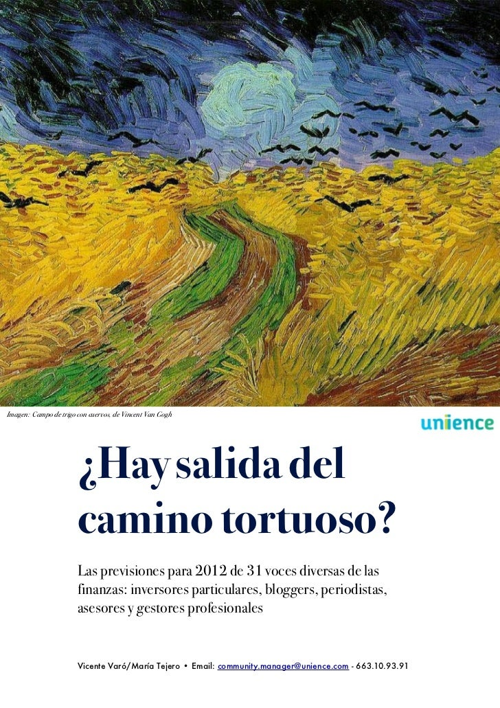 Imagen: Campo de trigo con cuervos, de Vincent Van Gogh                       ¿Hay salida del                       camino...