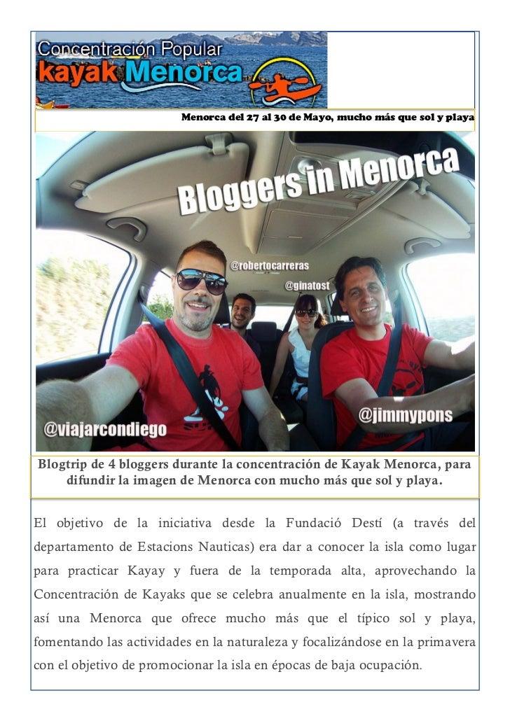 Blogtrip                         Menorca del 27 al 30 de Mayo, mucho más que sol y playaBlogtrip de 4 bloggers durante la ...