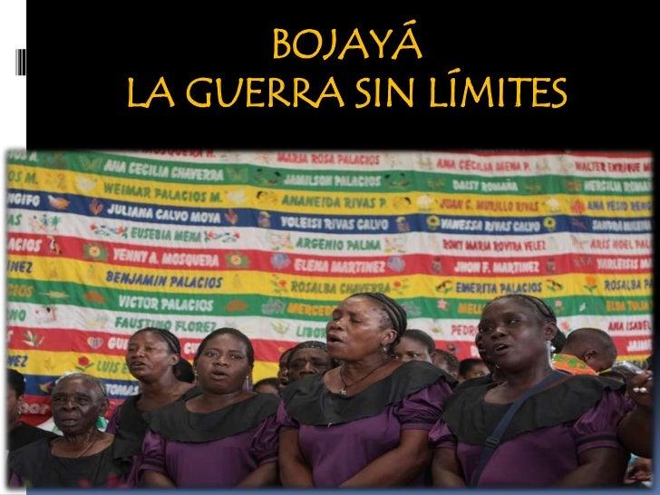 Presentación del Grupo de Memoria Histórica de la CNRR. Informe: Bojayá