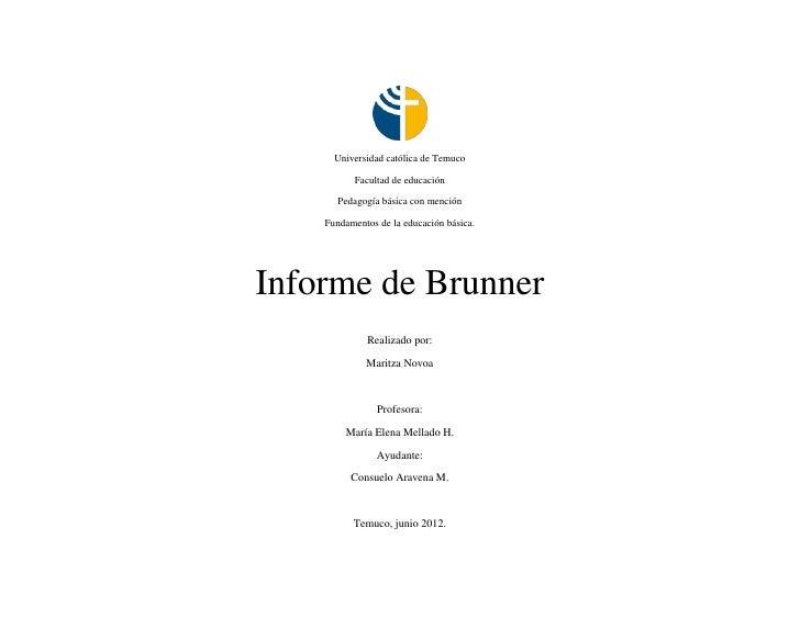 Universidad católica de Temuco          Facultad de educación       Pedagogía básica con mención    Fundamentos de la educ...