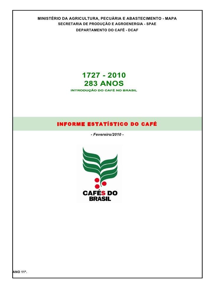 MINISTÉRIO DA AGRICULTURA, PECUÁRIA E ABASTECIMENTO - MAPA                    SECRETARIA DE PRODUÇÃO E AGROENERGIA - SPAE ...