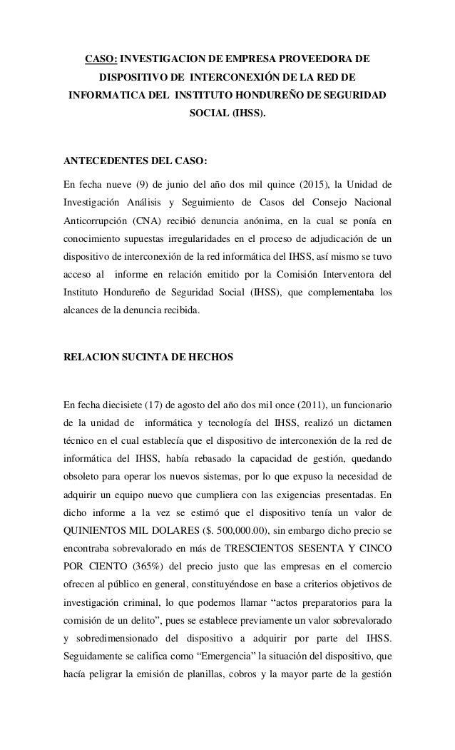 CASO: INVESTIGACION DE EMPRESA PROVEEDORA DE DISPOSITIVO DE INTERCONEXIÓN DE LA RED DE INFORMATICA DEL INSTITUTO HONDUREÑO...