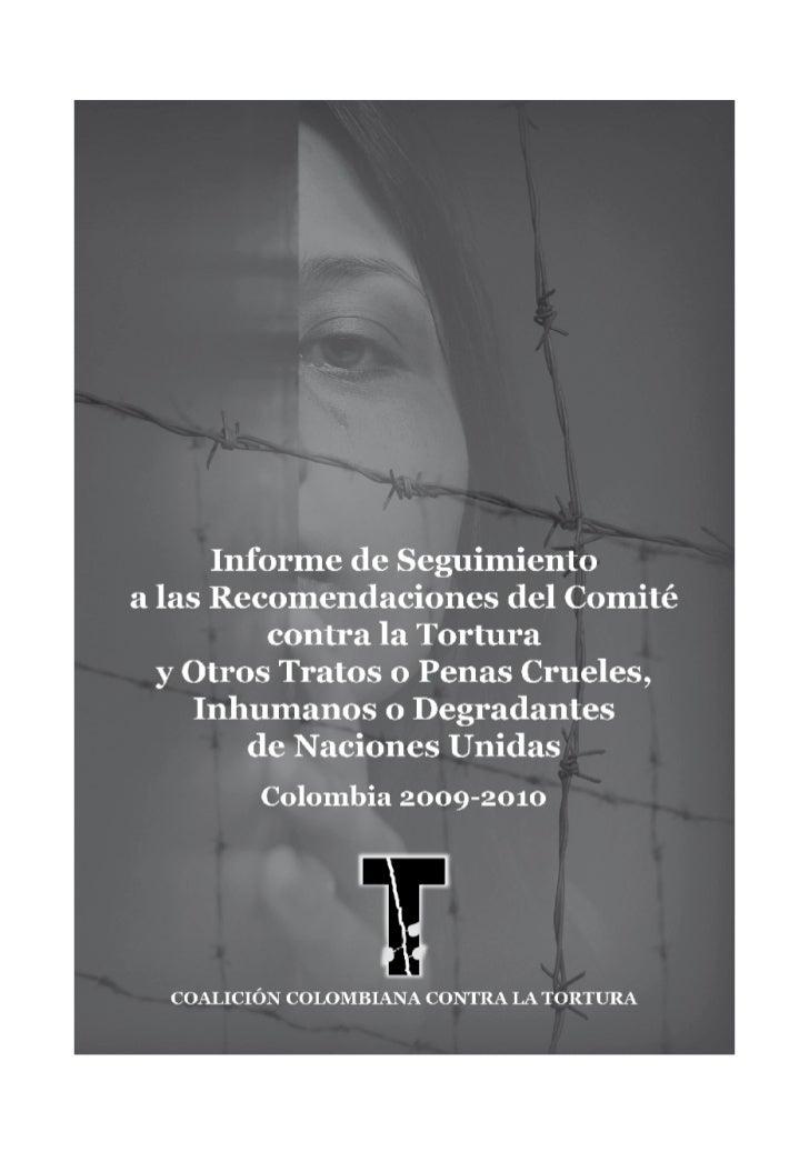  COALICIÓN COLOMBIANA CONTRA LA TORTURA     Asociación de Familiares de Detenidos-Desaparecidos (ASFADDES)               ...
