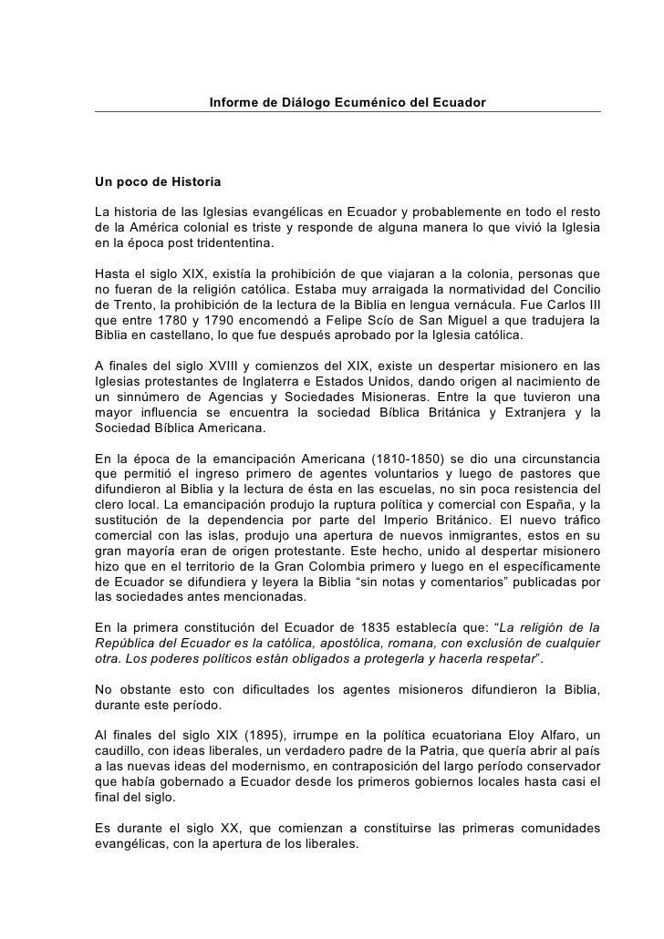 Informe de Diálogo Ecuménico del EcuadorUn poco de HistoriaLa historia de las Iglesias evangélicas en Ecuador y probableme...