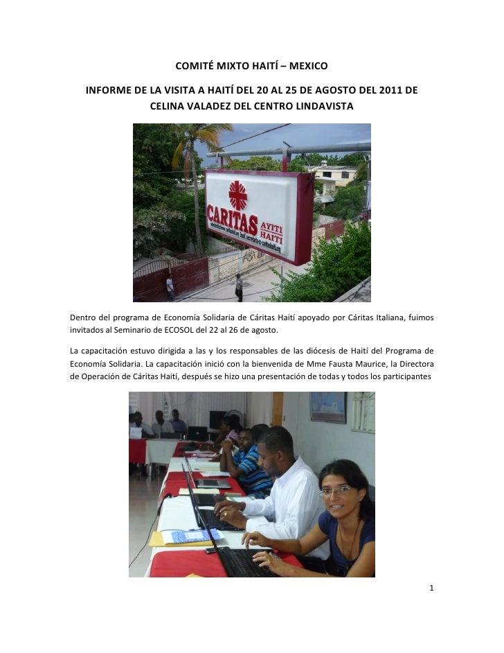 COMITÉ MIXTO HAITÍ – MEXICO    INFORME DE LA VISITA A HAITÍ DEL 20 AL 25 DE AGOSTO DEL 2011 DE               CELINA VALADE...