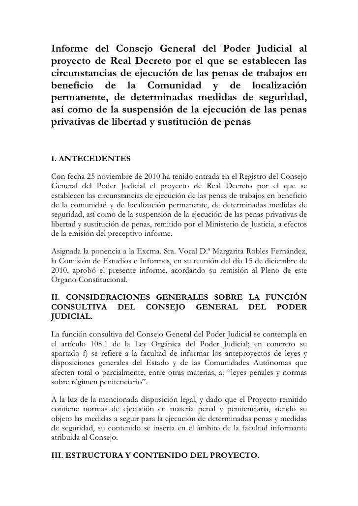 Informe del Consejo General del Poder Judicial alproyecto de Real Decreto por el que se establecen lascircunstancias de ej...
