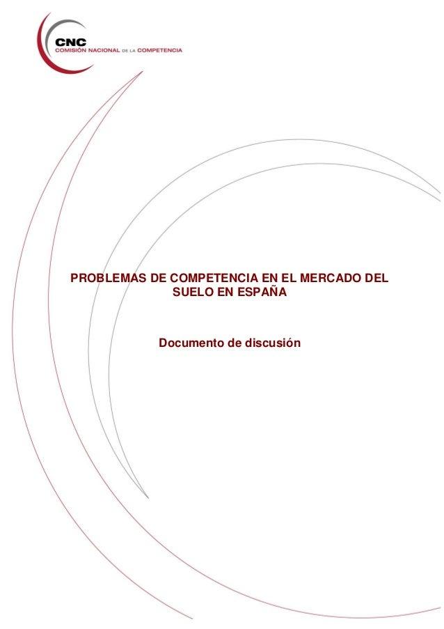Informe cnc sobre el mercado de suelo en españa
