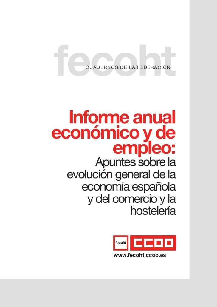 fecoht    cuadernoS d e L a Fe d e r a cI Ón  Informe anualeconómico y de        empleo:       apuntes sobre la evolución ...