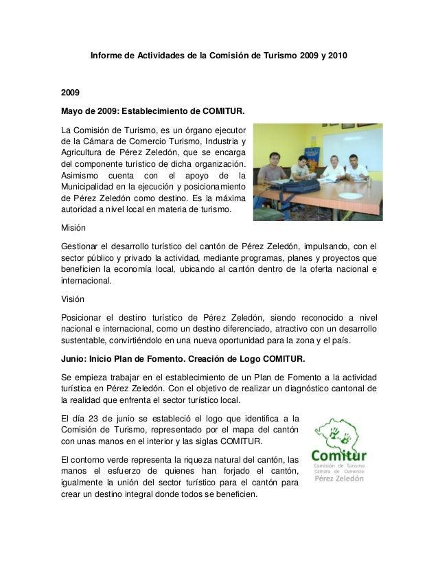 Informe de Actividades de la Comisión de Turismo 2009 y 2010 2009 Mayo de 2009: Establecimiento de COMITUR. La Comisión de...