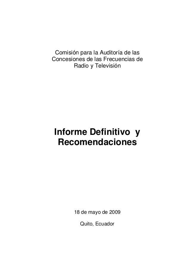Comisión para la Auditoría de lasConcesiones de las Frecuencias de       Radio y TelevisiónInforme Definitivo y Recomendac...
