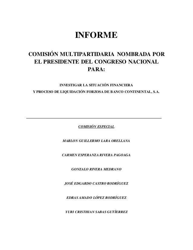 INFORME COMISIÓN MULTIPARTIDARIA NOMBRADA POR EL PRESIDENTE DEL CONGRESO NACIONAL PARA: INVESTIGAR LA SITUACIÓN FINANCIERA...