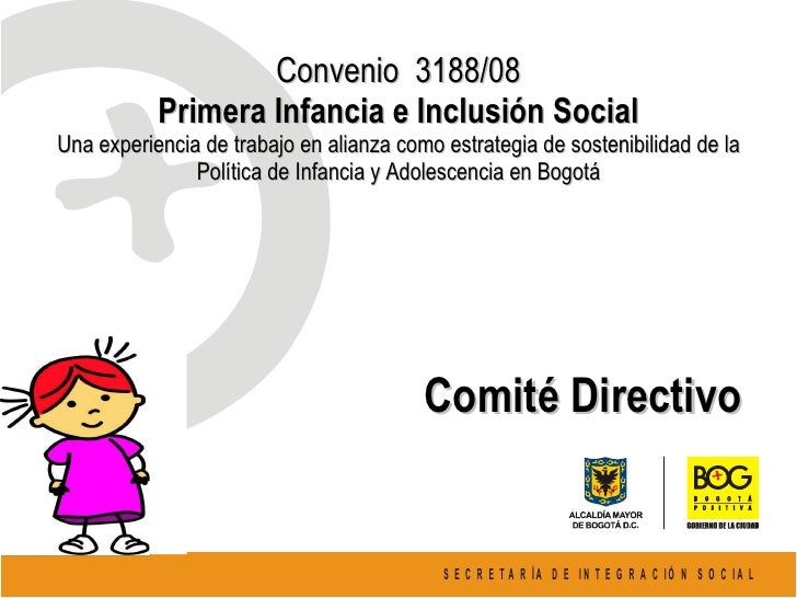 Convenio  3188/08 Primera Infancia e Inclusión Social Una experiencia de trabajo en alianza como estrategia de sostenibili...