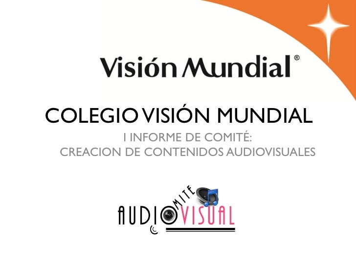 Informe comite audiovisual