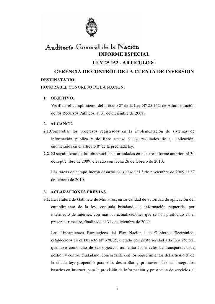 INFORME ESPECIAL                            LEY 25.152 - ARTICULO 8°      GERENCIA DE CONTROL DE LA CUENTA DE INVERSIÓNDES...