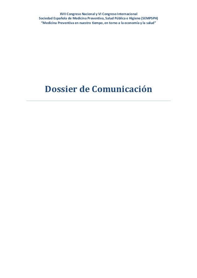 Dossier de Comunicación XVII Congreso Nacional y VI Internacional de la Sociedad Española de Medicina Preventiva, Salud Pública e Higiene