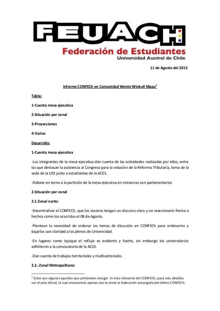 11 de Agosto del 2012                     Informe CONFECh en Comunidad Wente Winkull Mapu1Tabla:1-Cuenta mesa ejecutiva2-S...