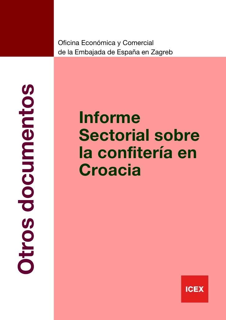 Oficina Económica y Comercial                   de la Embajada de España en ZagrebOtros documentos                        ...