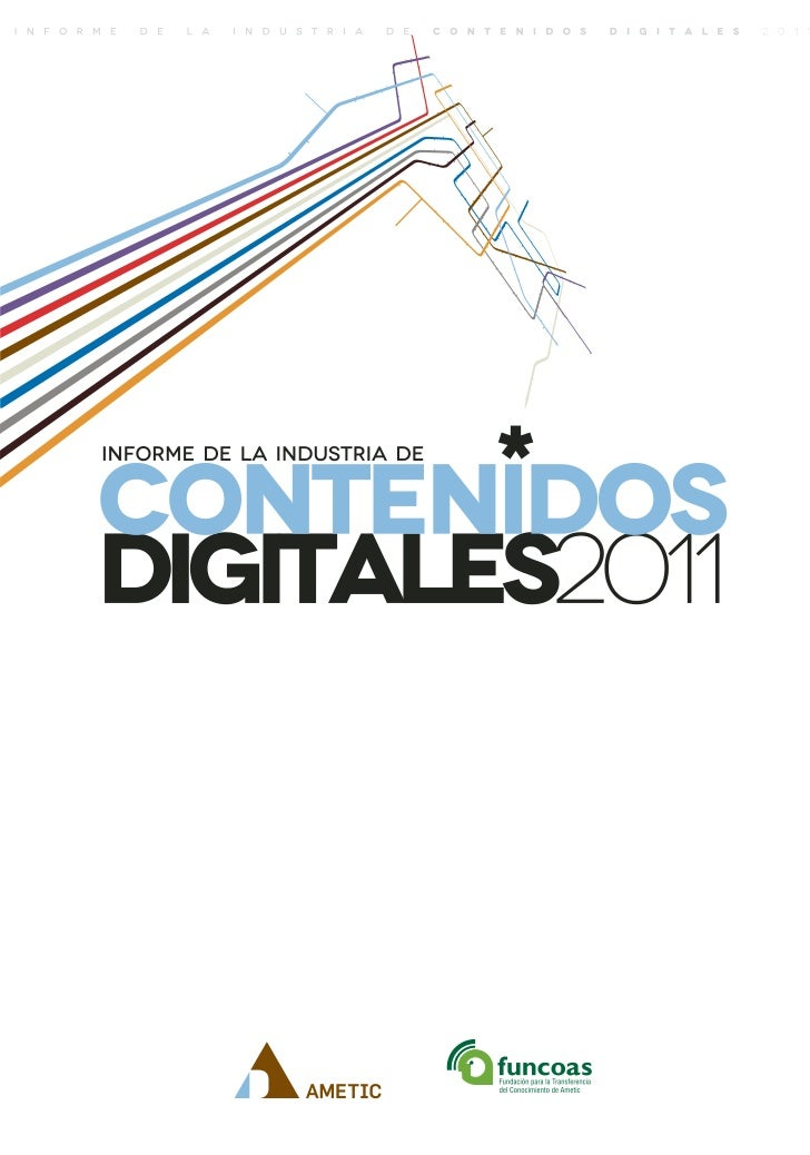 Informe de la Industria de los Contenidos Digitales 2011