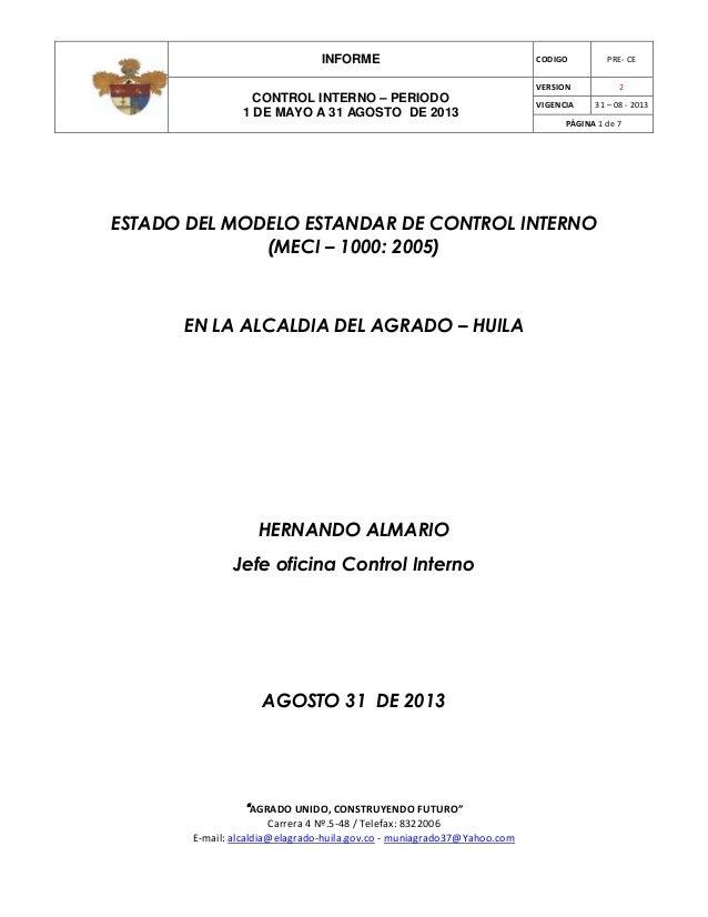 INFORME CODIGO PRE- CE CONTROL INTERNO – PERIODO 1 DE MAYO A 31 AGOSTO DE 2013 VERSION 2 VIGENCIA 31 – 08 - 2013 PÁGINA 1 ...