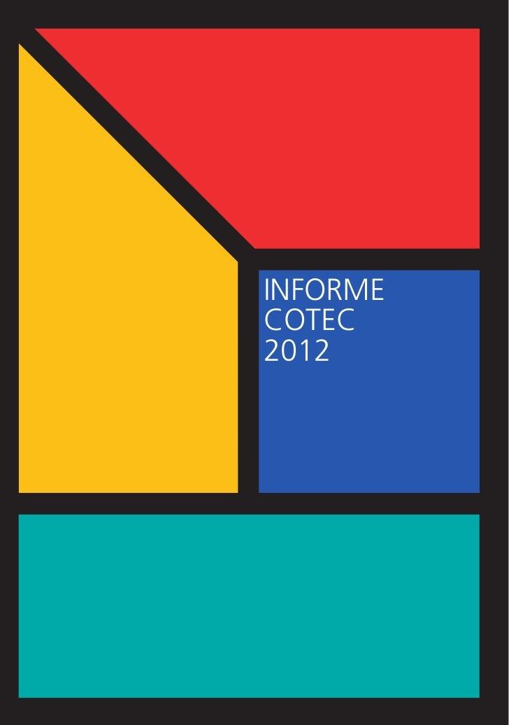 *Cub. Informe 2012_*CUBIERTA MEMO 2003/4 10/05/12 12:16 Página 1            Cotec es una            fundación de origen   ...