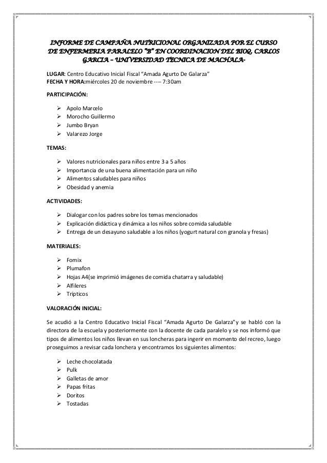 """INFORME DE CAMPAÑA NUTRICIONAL ORGANIZADA POR EL CURSO DE ENFERMERIA PARALELO """"B"""" EN COORDINACION DEL BIOQ. CARLOS GARCIA ..."""