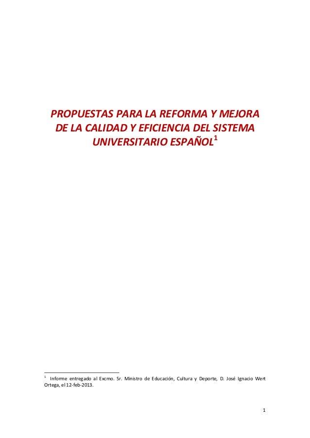 PROPUESTASPARALAREFORMAYMEJORA DELACALIDADYEFICIENCIADELSISTEMA UNIVERSITARIOESPAÑOL1     ...