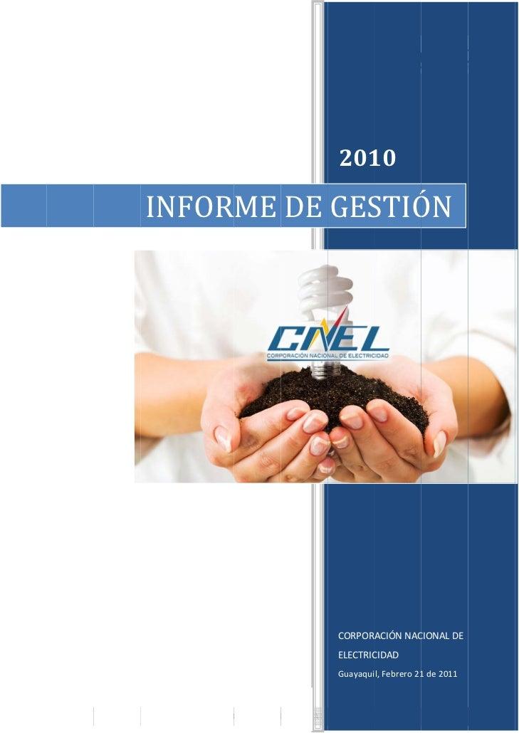 Informe de gestión   2010 CNEL S.A