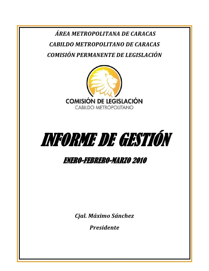 ÁREA METROPOLITANA DE CARACAS CABILDO METROPOLITANO DE CARACASCOMISIÓN PERMANENTE DE LEGISLACIÓNINFORME DE GESTIÓN     ENE...