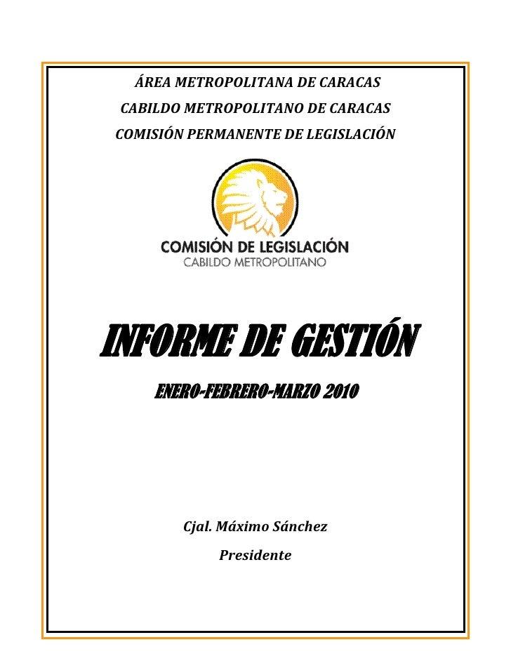 Informe de Gestión Máximo Sánchez 2010
