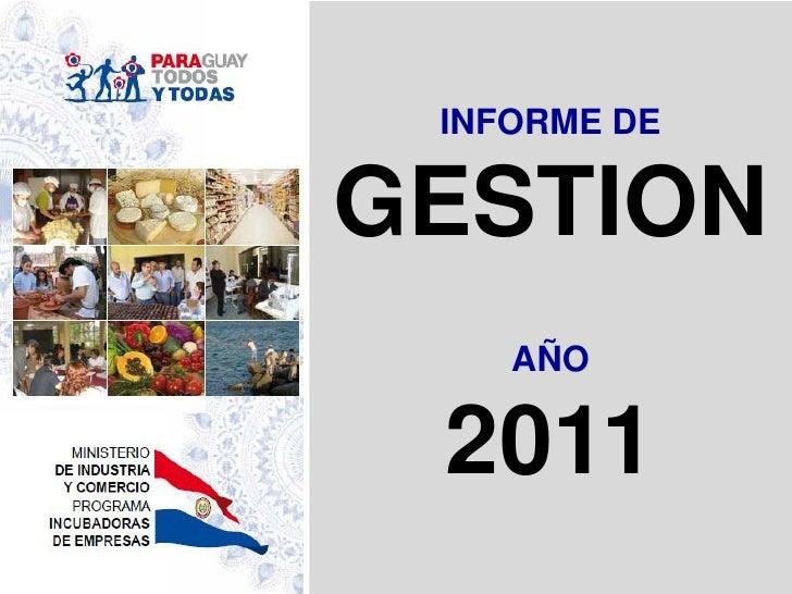INFORME DEGESTION    AÑO 2011