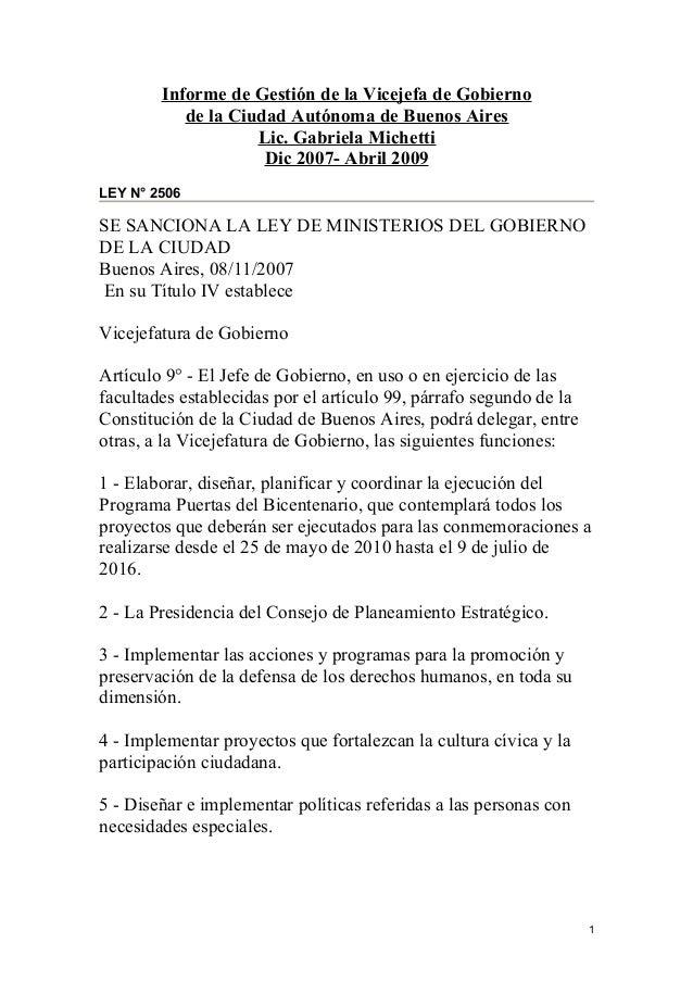 Informe de Gestión de la Vicejefa de Gobierno de la Ciudad Autónoma de Buenos Aires Lic. Gabriela Michetti Dic 2007- Abril...
