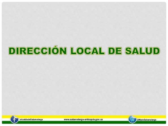 /alcaldíadeSabanalarga www.sabanalarga-antioquia.gov.co @MpioSabanalarga