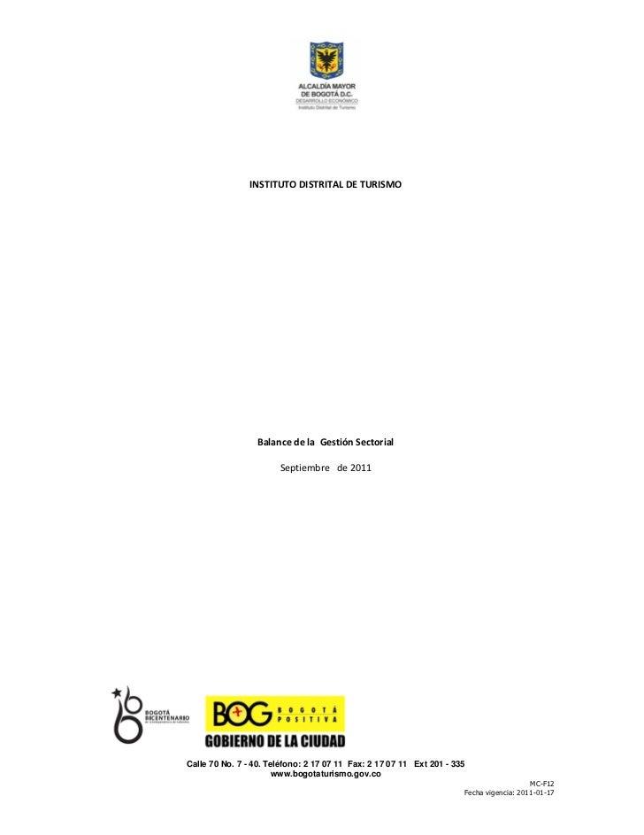 INSTITUTO DISTRITAL DE TURISMO                  Balance de la Gestión Sectorial                       Septiembre de 2011Ca...
