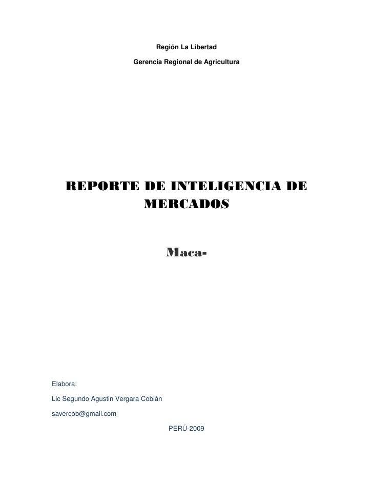 Región La Libertad                         Gerencia Regional de Agricultura    REPORTE DE INTELIGENCIA DE            MERCA...
