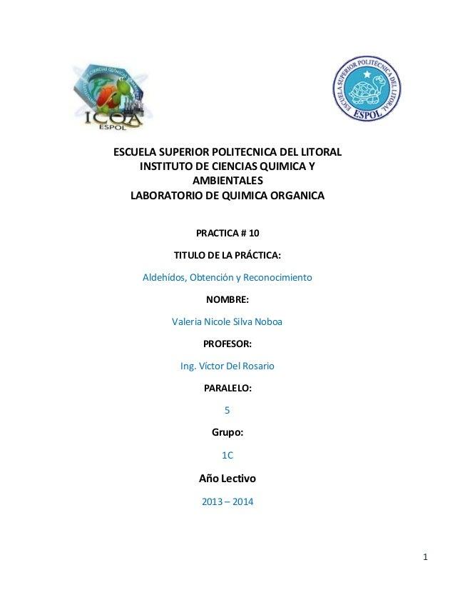 1 ESCUELA SUPERIOR POLITECNICA DEL LITORAL INSTITUTO DE CIENCIAS QUIMICA Y AMBIENTALES LABORATORIO DE QUIMICA ORGANICA PRA...