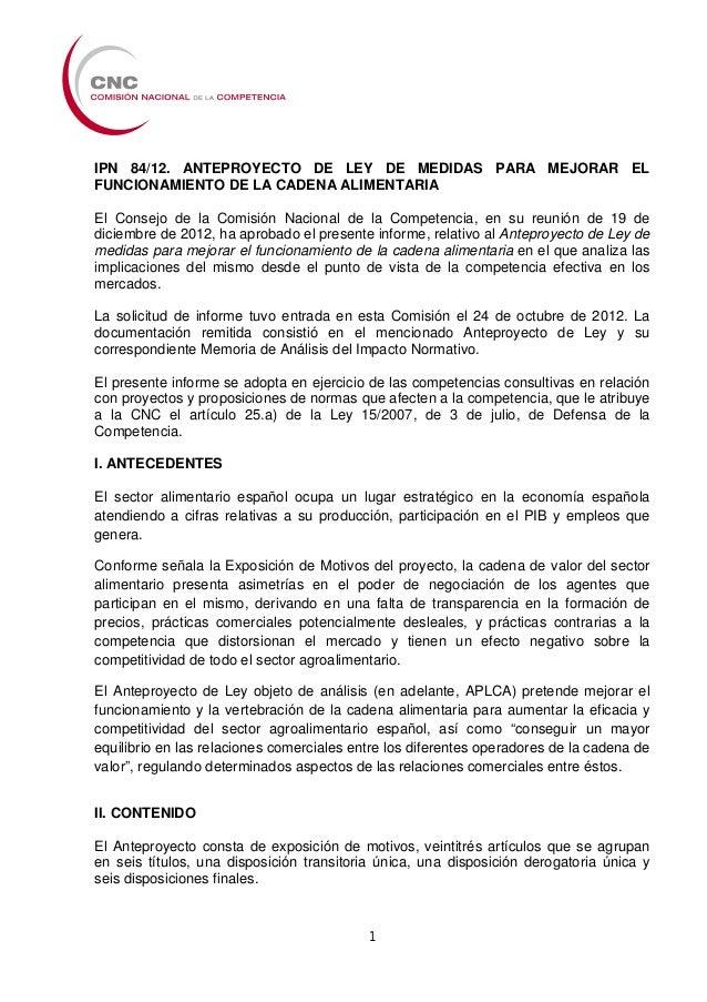 IPN 84/12. ANTEPROYECTO DE LEY DE MEDIDAS PARA MEJORAR ELFUNCIONAMIENTO DE LA CADENA ALIMENTARIAEl Consejo de la Comisión ...