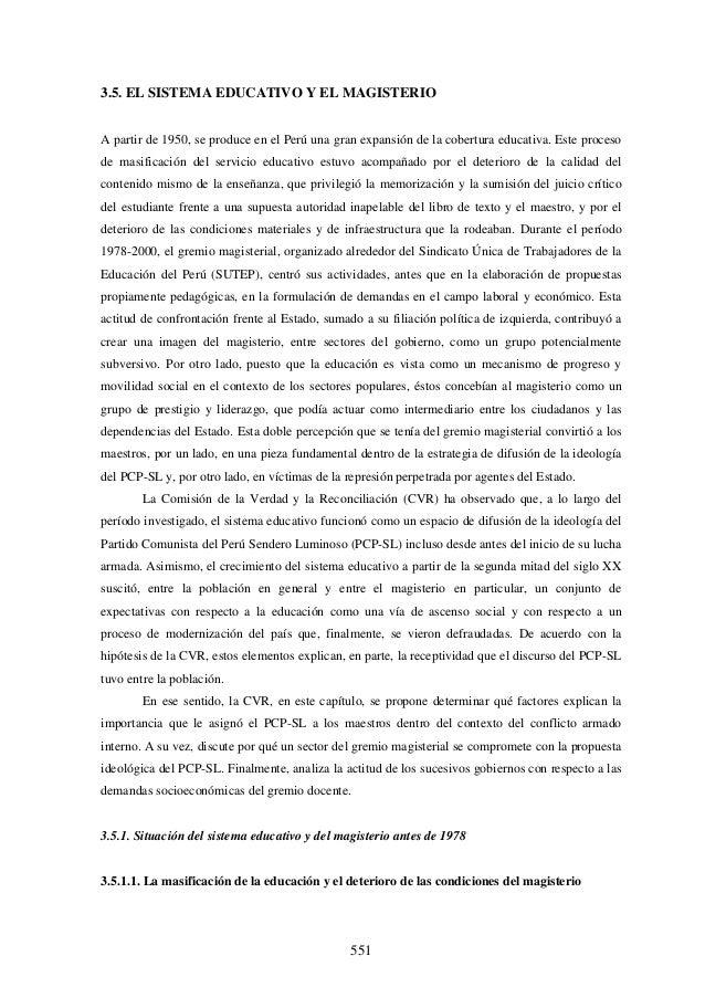 3.5. EL SISTEMA EDUCATIVO Y EL MAGISTERIOA partir de 1950, se produce en el Perú una gran expansión de la cobertura educat...