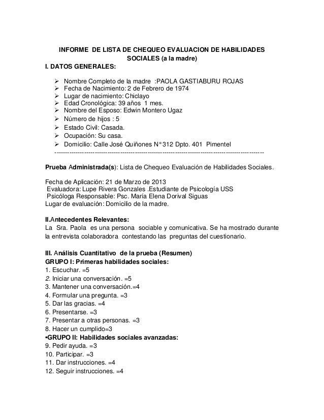 INFORME DE LISTA DE CHEQUEO EVALUACION DE HABILIDADESSOCIALES (a la madre)I. DATOS GENERALES: Nombre Completo de la madre...