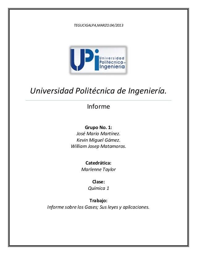 TEGUCIGALPA,MARZO.04/2013Universidad Politécnica de Ingeniería.InformeGrupo No. 1:José Mario Martínez.Kevin Miguel Gámez.W...