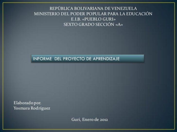 REPÚBLICA BOLIVARIANA DE VENEZUELA         MINISTERIO DEL PODER POPULAR PARA LA EDUCACIÓN                        E.I.B. «P...